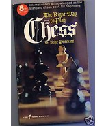 The Right Way To Play Chess by D. Brine Pritchard - $5.89