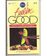 Feelin Good Tasty Nutritious Recipes for Spring Pillsbury Classic Cookbo... - $2.50
