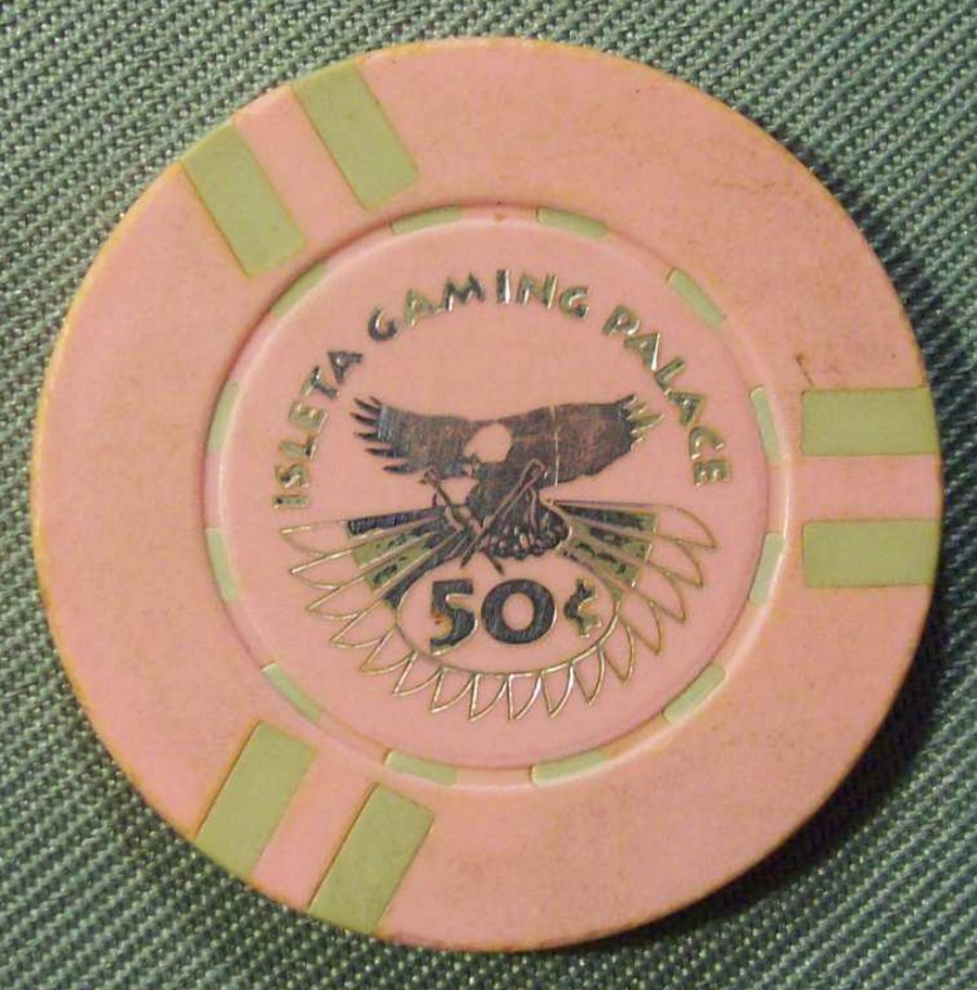 ISLETA GAMING PALACE 50 CENT TABLE GAMES CASINO CHIP - OBSOLETE GENERATION