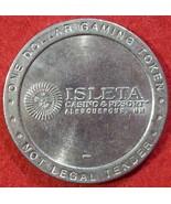 ISLETA CASINO & RESORT $1 SLOT MACHINE TOKEN - SILVER COLORED CIRCA EARL... - $4.99