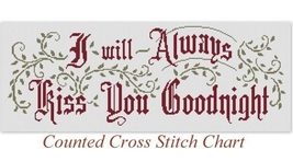 I Will Always Kiss You Motto Sampler cross stitch Victorian Motto Sample... - $9.00