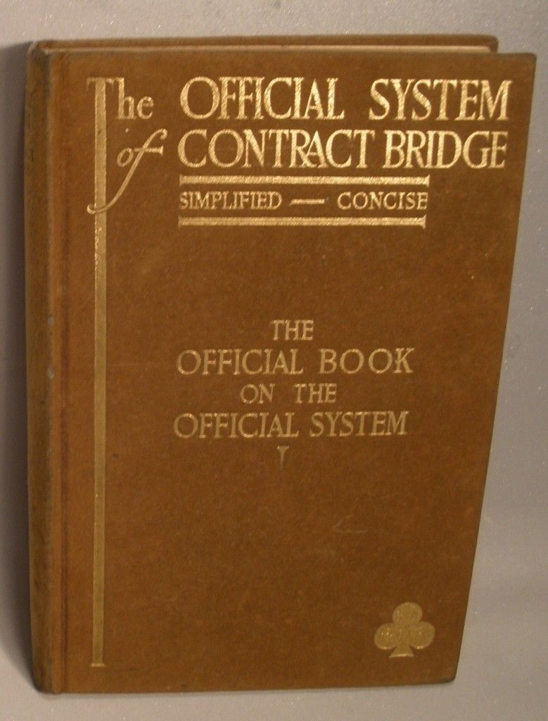 The Official System of Contract Bridge