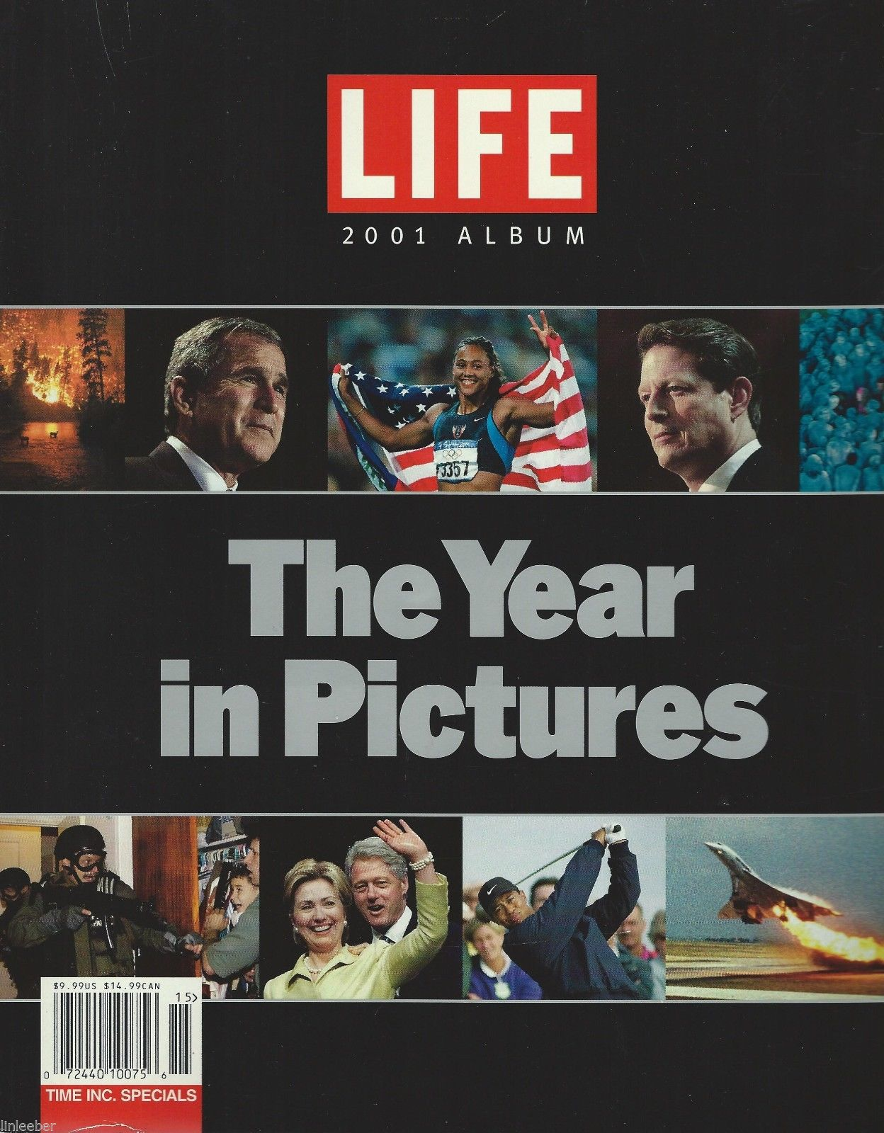 LIFE The Year in Pictures 2001 Album by The Editors of Life;1st ed.;150 photos