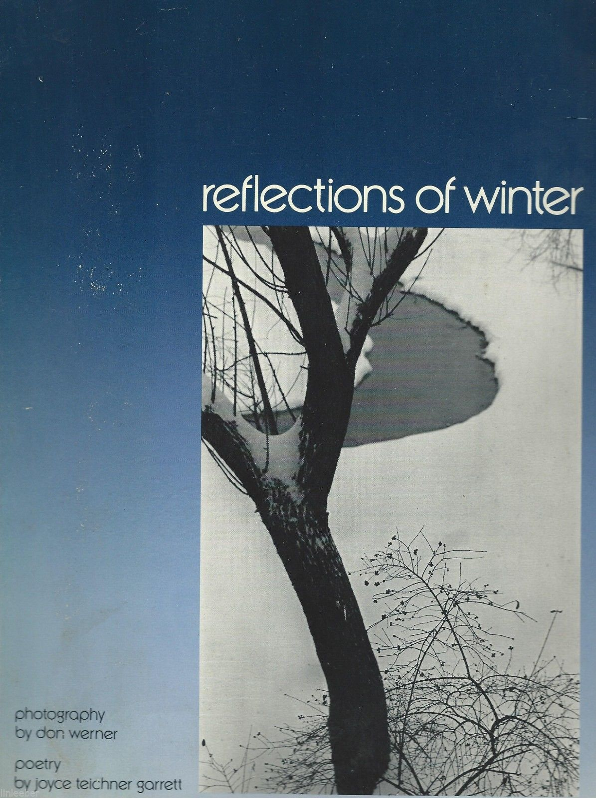 Reflections of Winter by Don Werner (Photography); Joyce T.Garrett (Poetry);1978