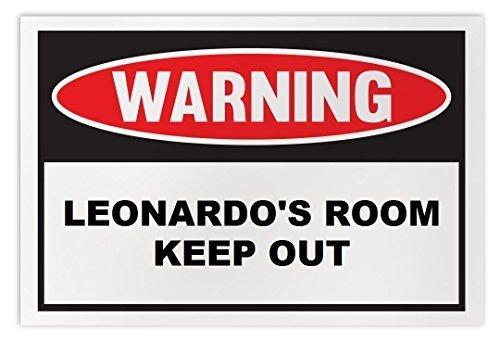 Personalized Novelty Warning Sign: Leonardo's Room Keep Out - Boys, Girls, Kids,