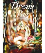 Dream Big - small Art Magnet - $2.99
