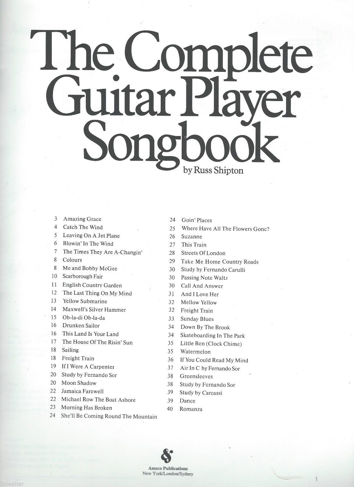 The Complete Guitar Player Volume 1 by Russ Shipton;40 songs;40 pages;1980 PB