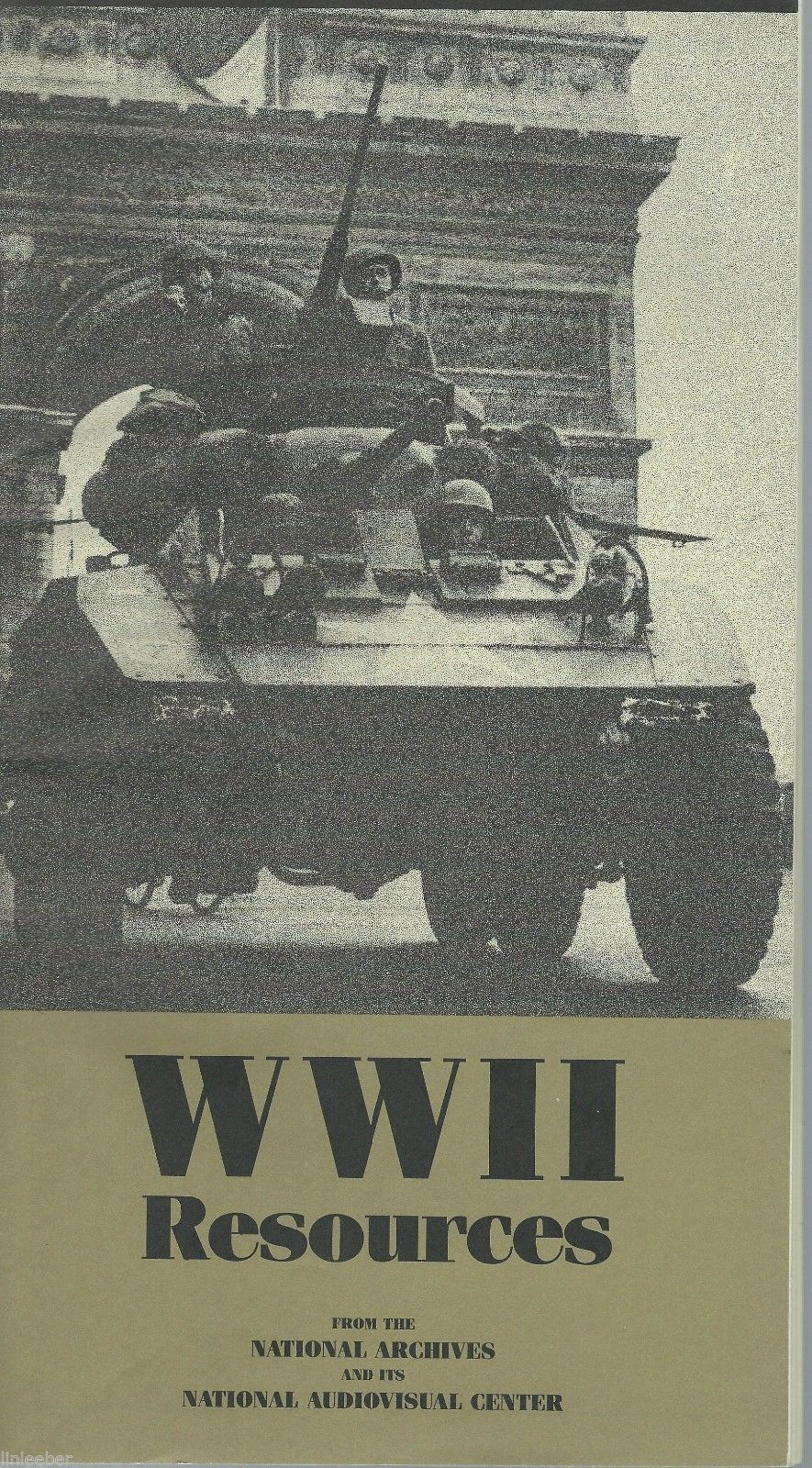 WW II Resources From The National Archives And Its National Audiovisual Center