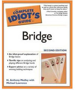 Complete Idiot's Guide To Bridge by H. Anthony Medley Softcover - $9.99
