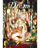 Dream Big - Art Magnet - $7.99