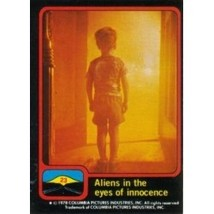 1978 Topps Close Encounters Of The Third Kind Aliens In The Eyes Of Innocence #2 - $0.99