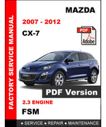 MAZDA CX7 CX-7 2007 - 2012 FACTORY SERVICE REPAIR WORKSHOP MAINTENANCE M... - $14.95