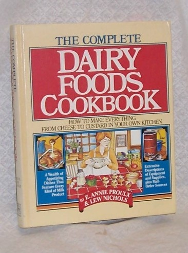 Complete Dairy Foods Cookbook