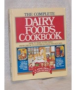 Complete Dairy Foods Cookbook - $25.00