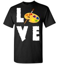 Love Art T Shirt - $19.99+
