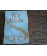 The Bride Bed By Linda Needham (2002 Hardover) - $4.50