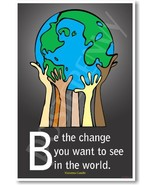 Be the Change You Want to See in the World - Mahatma Gandhi - Classroom ... - $14.58