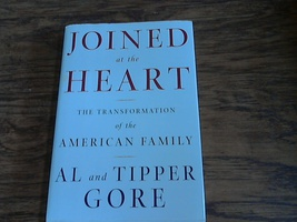 Joined at the Heart By AL and Tipper Gore (2002 Hardcover) - $8.00