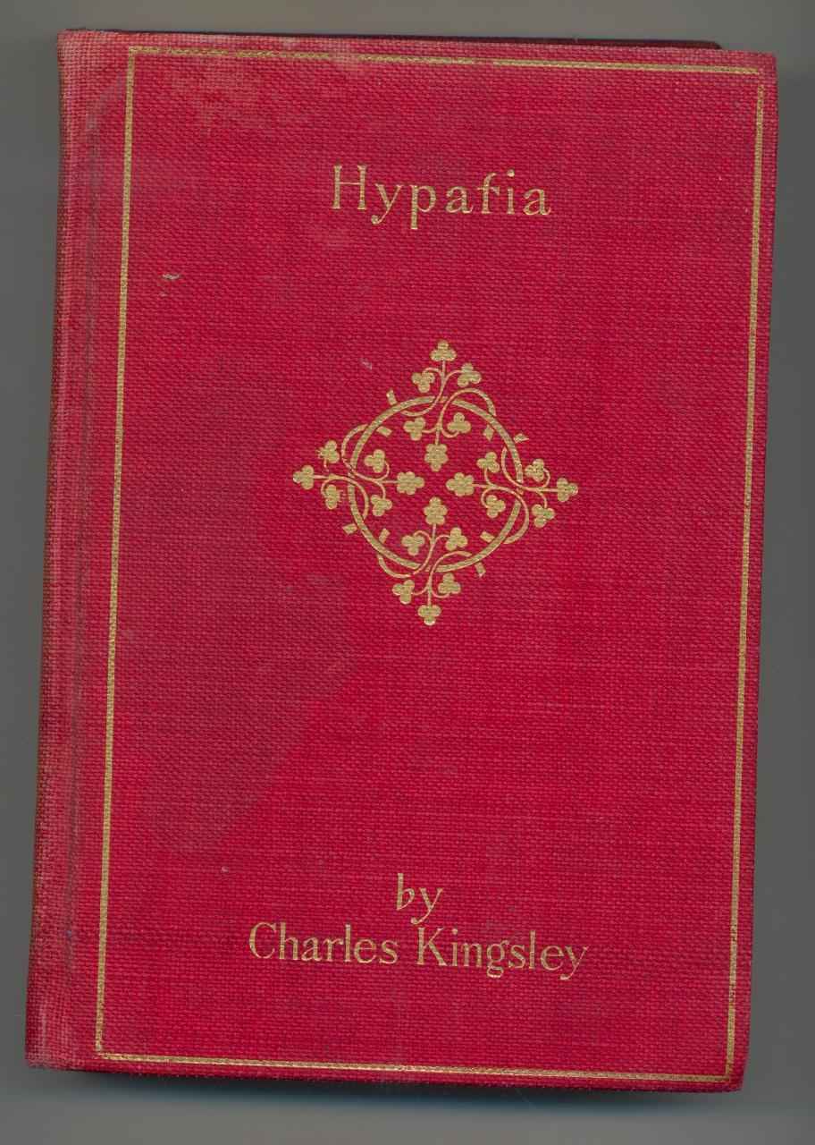 Hypatia by Kingsley - early 1900s - historical novel