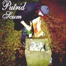 Putrid Scum [Audio CD] Putrid Scum - $7.87