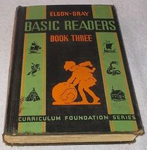 Elson Gray Basic Reader Book Three 1936 Curriculum Foundation Series - $9.95