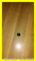 OVEN Knob  Part #: 22435 - $11.70