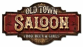 Old Town Saloon, Bar Alcohol Food and Beer Plasma Cut Metal Sign - $39.95