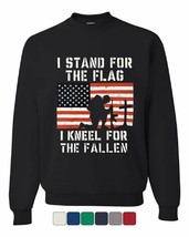 I Stand for the Flag I Kneel for the Fallen Sweatshirt Patriotic - $16.53+