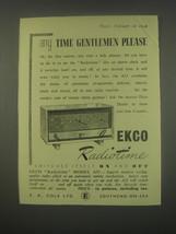 1949 Ekco Radiotime Model A33 radio Ad - any time gentlemen please - $14.99