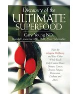 Discovery of the Ultimate Superfood: How the Ningxia Wolfberry And 4 Oth... - $49.23