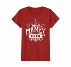 Funny Shirts - The Best Mamey Mother's Day Gift Grandma T-shirt Women Wowen - $19.95