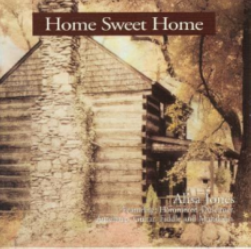 Home Sweet Home by Alisa Jones Cd