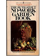 The Ruth Stout No-Work Garden Book Ruth Stout and Richard Clemence - $43.69
