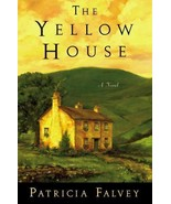 The Yellow House by Patricia Falvey (2010, Hardcover) - $4.50