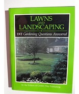 Lawns and Landscaping: 1001 Gardening Questions Answered Garden Way Publ... - $4.95
