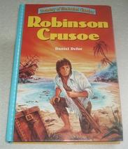 Robinson Crusoe  by Daniel Defoe Treasury of Illustrated Classics Hardco... - $4.00