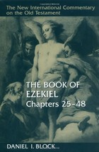 The Book of Ezekiel, Chapters 25–48 (New International Commentary on the... - $65.00