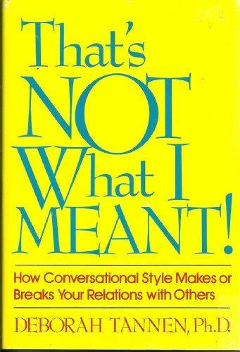 That's Not What I Meant: How Conversational Style Makes or Breaks Your Relations