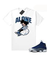 Alone Tee Shirt to Match Air Jordan 13 Flint Grey Sneakers T-shirt Novelty Gift - $24.99 - $32.99