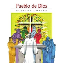 Pueblo de Dios by Eleazar Cortés - CD