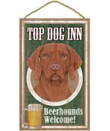 "Top Dog Inn Beerhounds Bar  Vizsla Plaque dog 10""x16""  Sign hanging - $21.95"