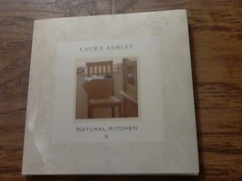 Natural Kitchen By Laura Ashley (2010 Hardcover) - $5.00