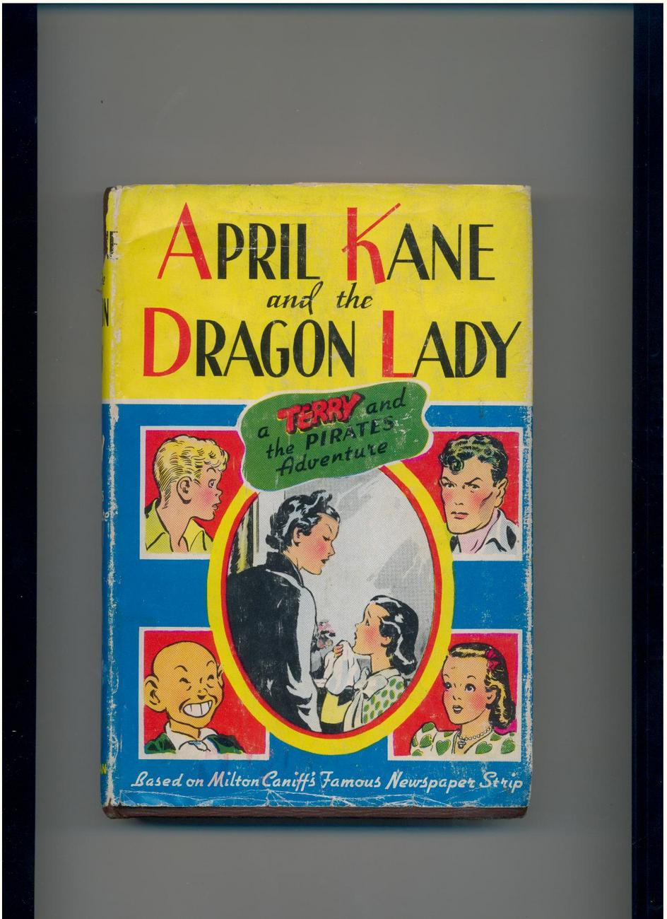APRIL KANE AND DRAGON LADY by Caniff - illustrated, in DJ