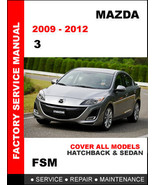 MAZDA 3 2009 - 2012 FACTORY SERVICE REPAIR WORKSHOP OEM MAINTENANCE FSM ... - $14.95