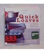 Quick Loaves Jean Anderson Signed - $45.00