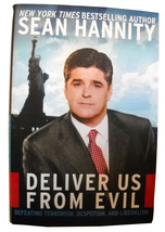 Hannity - Deliver Us from Evil, Defeating Terrorism, .. by Sean Hannity ... - $6.60