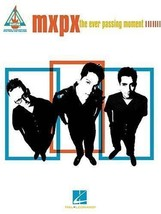 MxPx - the Ever Passing Moment  Songbook Sheet Music Song Book GUITAR - $26.28