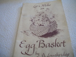 Egg Basket Weaving Book - $5.00