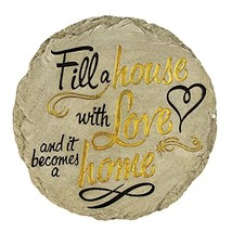 Spoontiques Fill A House with Love Stepping Stone - $21.97