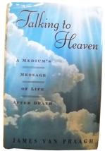 James VanPraagh: Talking to Heaven A Medium's Message of Life After Deat... - $6.60
